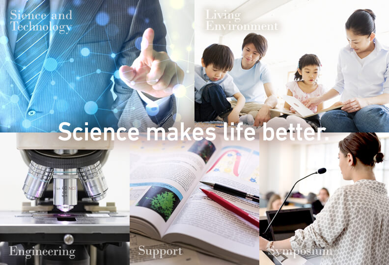 Science makes life better.